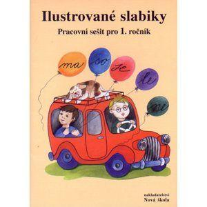 Ilustrované slabiky - pracovní sešit pro 1.ročník ZŠ - Rosecká Z.