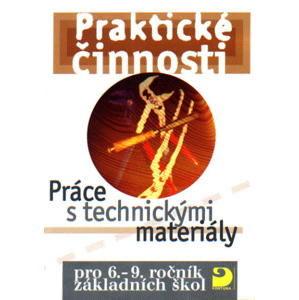 Praktické činnosti-Práce s technickými materiály pro 6.-9.r. ZŠ - Mošna F.