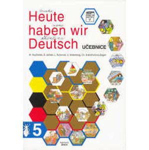 Heute haben wir Deutsch 5 - učebnice - Kouřimská, Jelínek