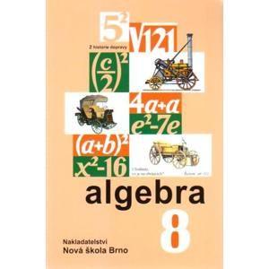 Algebra 8.r. učebnice - Rosecká Zdena a kol. učitelů