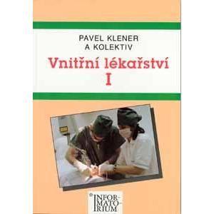 Vnitřní lékařství 1 pro SZŠ - Klener Pavel