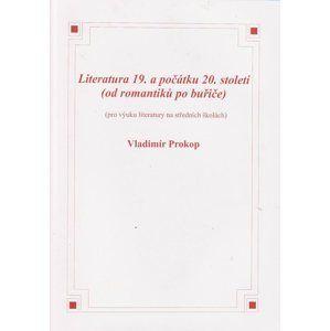 Literatura 19. a počátku 20.století - Prokop Vladimír