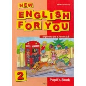 New English for You 2 Pupil´s Book /učebnice/ 5.r. ZŠ - Kociánová ZDeňka