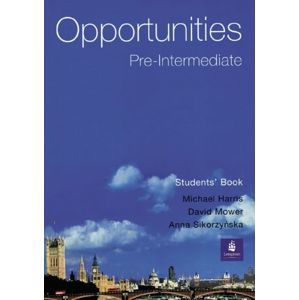 Opportunities pre-intermediate Students Book - Harris, Mower