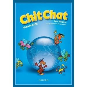 Chit Chat 1 Flashcards - Shipton Paul