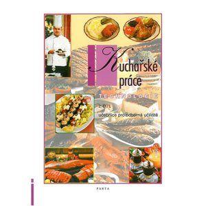 Kuchařské práce, technologie - 2. díl (pro 2. a 3. ročník OU) - Čermáková L.,Vybíralová I.