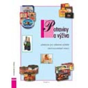 Potraviny a výživa, učebnice pro učební obor Kuchařské práce OU - Šebelová Marie