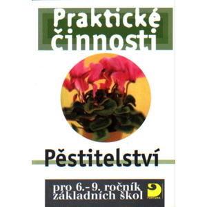 Praktické činnosti-Pěstitelství pro 6.-9.r. ZŠ