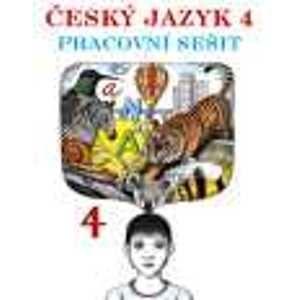 Český jazyk 4.r.ZŠ-pracovní sešit - Stéblová,Stuchlíková