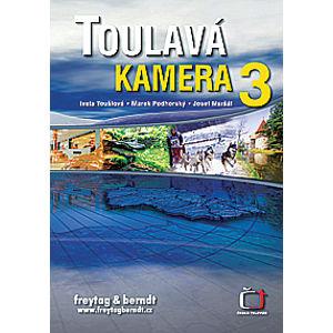 Toulavá kamera 3 + Toulavá kamera pro děti - Toušlová I.,Podhorský M.,Maršál J.
