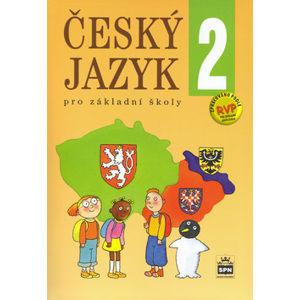 Český jazyk 2.r. ZŠ /zpracováno dle RVP/ - Hošnová E.,Buriánková M.,Pišlová S.