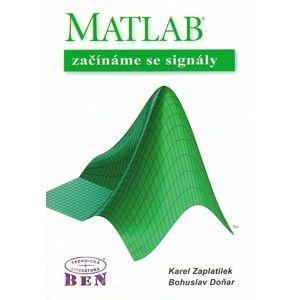Matlab-začínáme se signály - Zaplatílek K.,Doňar B.