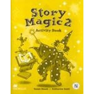Story Magic 2 Activity Book - House S., Scott K.