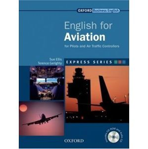English for Aviation for Pilots and Air Traffic Controllers + CD-ROM and audio CD - Ellis Sue, Gerighty Terence