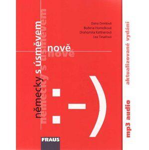 Německy s úsměvem nově - učebnice - MP3 / neni součástí učebnice, k dispozici ke stáhnutí na www.fra - Drmolová D., Homolková B., Kettnerová D.