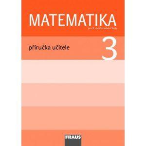 Matematika pro 3. ročník základní školy - příručka učitele - Hejný M., Jirotková D. a kolektiv
