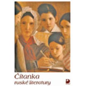 Čítanka ruské literatury - Michlová Světlana