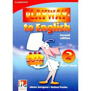 Playway to English 2  Pupils Book SECOND EDITION - Gerngross G., Puchta H.