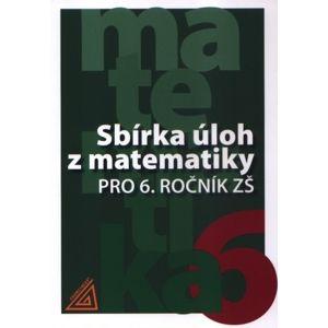 Sbírka úloh z matematiky pro 6. ročník ZŠ - Bušek I., Cibulková M., Väterová V.