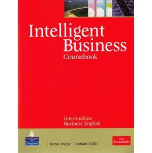 Intelligent Bussiness - Coursebook - Intermediate Busines English - Tullis, G & Trappe, T