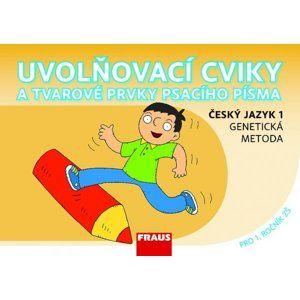 Uvolňovací cviky - Český jazyk 1 - genetická metoda - Černá K., Havel J., Grycová M.