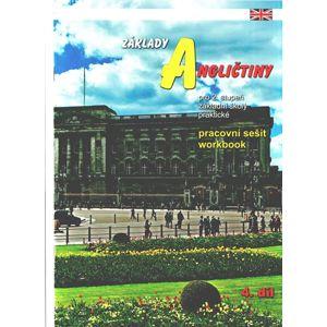 Základy angličtiny 4. díl - pracovní sešit - Milan Valenta