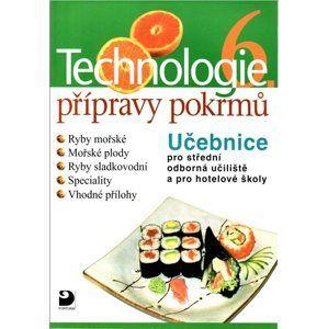 Technologie přípravy pokrmů 6 - Hana Sedláčková
