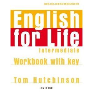 English for Life Intermediate Workbook with key - Tom Hutchinson