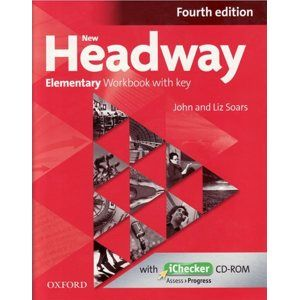 New Headway Elementary Fourth edition Workbook with key with iCHECER CD- ROM PACK - John and Liz Soars