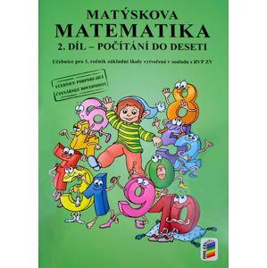 Matýskova matematika pro 1. ročník 2.díl - Počítání do deseti