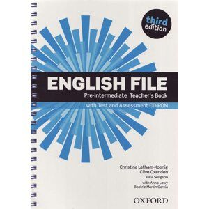 English File Pre-intermediate, 3. vydání Teacher´s Book with Test and Assessment CD- ROM - Latham-Koenig Ch., OxendenC.
