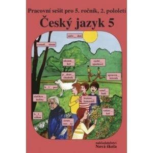Český jazyk pro 5. ročník - pracovní sešit 2. díl /původní řada/