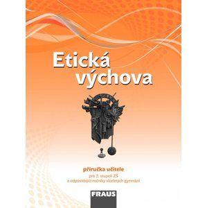 Etická výchova- příručka učitele /RVP ZV/ - Havlíková D., Drábková B.