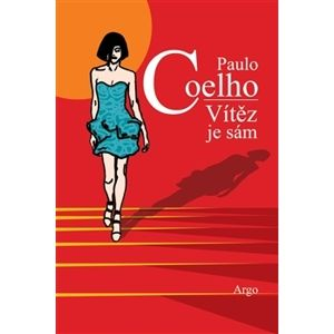 Vítěz je sám - Coelho Paulo