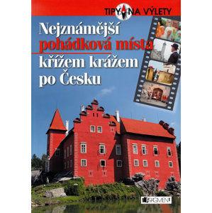Nejznámější pohádková místa křížem krážem po Česku - Laudin R.