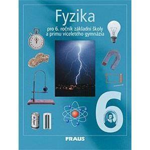 Fyzika pro 6.roč. ZŠ a primu víceletá gymnázia - učebnice - Rauner,Havel,Hofer,Kepka,Petřík,Prokšov