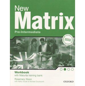 New Matrix Pre-Intermediate Workbook (Maturite support) - Wildmann