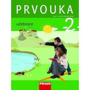 Prvouka pro 2. ročník základní školy - učebnice - Dvořáková M., Stará J.