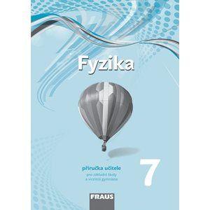 Fyzika 7 - příručka učitele /nová generace/