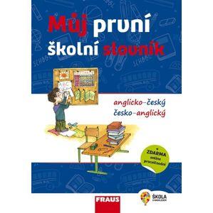 Můj první školní slovník a-č/č-a