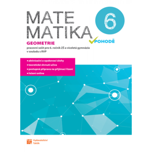 Matematika v pohodě 6 - Geometrie - pracovní sešit