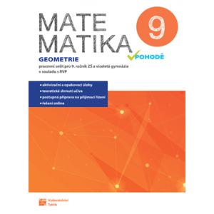 Matematika v pohodě 9 - Geometrie - pracovní sešit