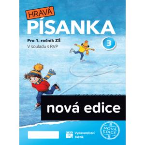 Hravá písanka pro 1.ročník - 3.díl - nová edice