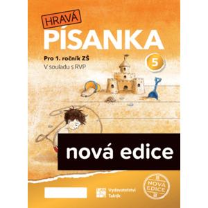 Hravá písanka pro 1.ročník - 5.díl - nová edice