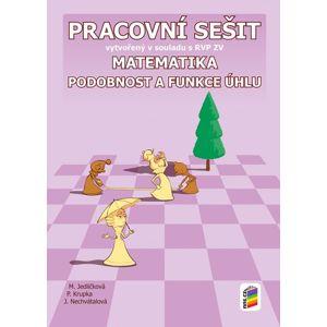 Matematika 9 - Podobnost a funkce úhlu - pracovní sešit - M. Jedličková
