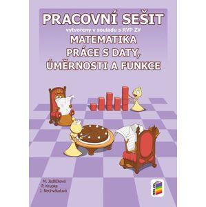 Matematika 9 - Práce s daty, úměrnosti a funkce - pracovní sešit - M. Jedličková