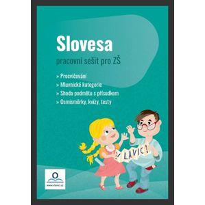 Pracovní sešit - Slovesa  - Mgr. Et Mgr. Tereza Fraňková, Mgr. Tereza Pivodová