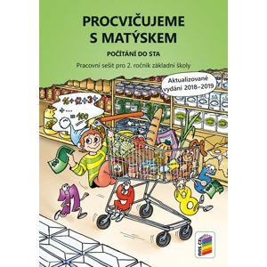 Procvičujeme s Matýskem pro 2. ročník ZŠ - Počítání do sta (akt. vydání 2019)