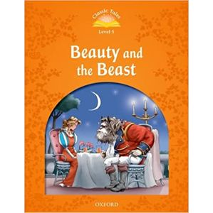 Classic Tales Second Edition Level 5 Beauty and the Beast + Audio MP3 Pack