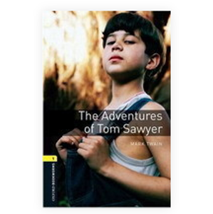 Oxford Bookworms Library New Edition 1 the Adventures of Tom Sawyer - Bullard, Nick; Twain, Mark